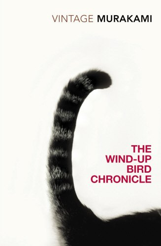 The Wind-Up Bird Chronicle: Murakami, Haruki