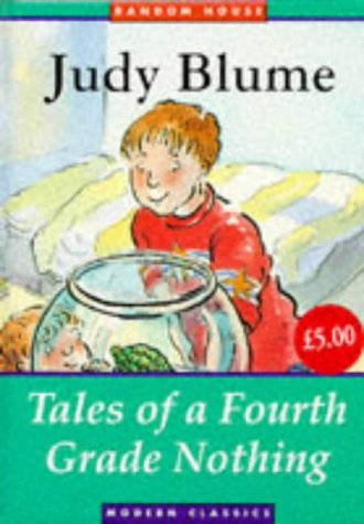 9780099504016: Tales of a Fourth Grade Nothing (Random House Modern Classics)