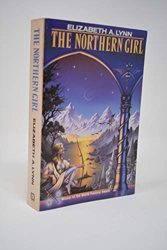 The Northern Girl (0099504103) by Elizabeth A. Lynn