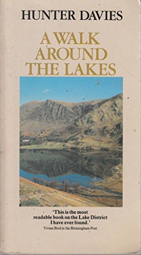 9780099504801: A Walk Around the Lakes