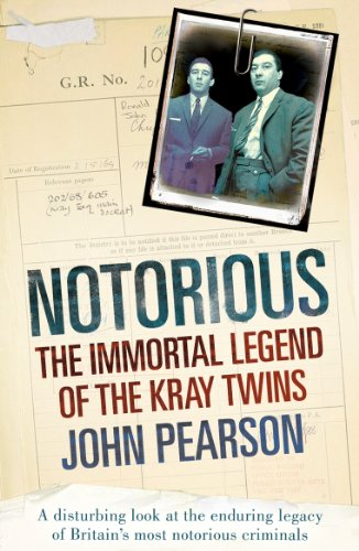 9780099505341: Notorious: The Immortal Legend of the Kray Twins