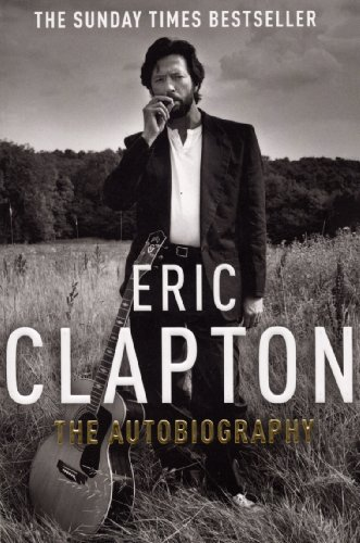 9780099505495: Eric Clapton: The Autobiography