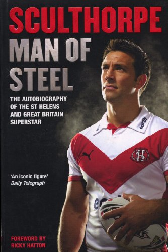 9780099505563: Sculthorpe: Man of Steel