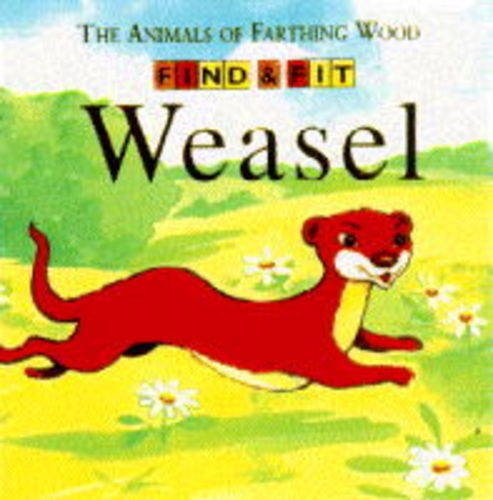 9780099505617: Weasel (Farthing Wood Find & Fit Book)