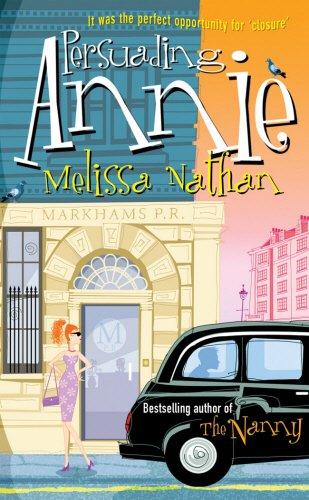 9780099505761: Persuading Annie
