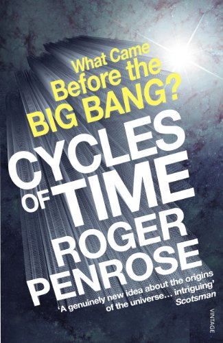 9780099505945: Cycles of Time: An Extraordinary New View of the Universe