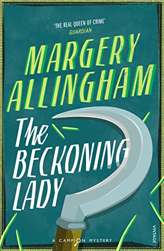 9780099506089: The Beckoning Lady (Campion Mystery)