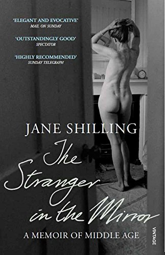 9780099506157: The Stranger in the Mirror: A Memoir of Middle Age