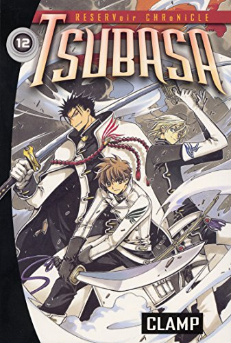 9780099506294: Tsubasa: Reservoir Chronicles, Vol. 12