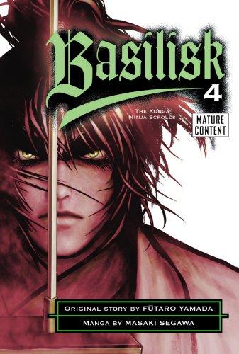9780099506379: Basilisk 4. Original Story by Futaro Yamada Based on the Kodansha Novel the Konga Ninja Scrolls (v. 4)