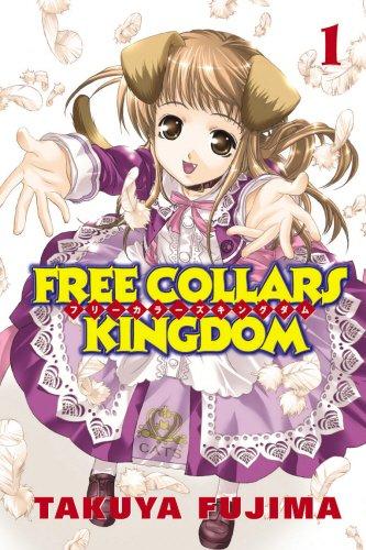 9780099506706: Free Collars Kingdom: Volume 1[ FREE COLLARS KINGDOM: VOLUME 1 ] by Fujima, Takuya (Author) Jan-30-07[ Paperback ]