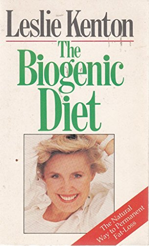 9780099507406: The Biogenic Diet: Nature's Way to Permanent Fat-loss