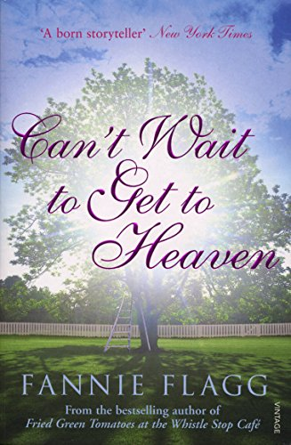 9780099507642: Can't Wait to get to Heaven