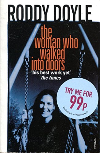 9780099507741: [The Woman Who Walked into Doors] [by: Roddy Doyle]