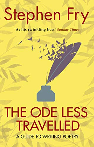 9780099509349: The Ode Less Travelled: Unlocking the Poet Within