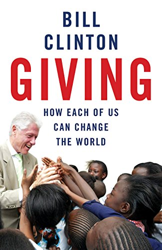 9780099509592: Giving: How Each Of Us Can Change The World