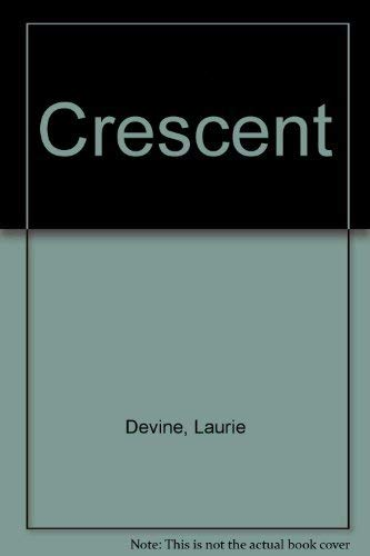 Crescent: Devine, Laurie