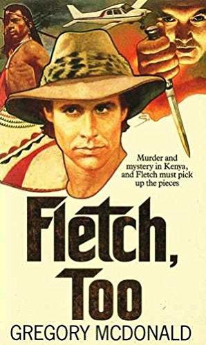 9780099510109: Fletch, Too
