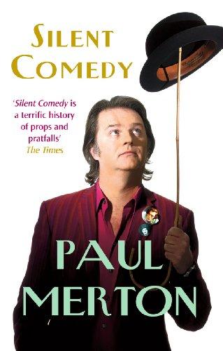 Silent Comedy: Merton, Paul