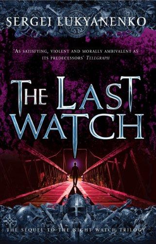 9780099510154: The Last Watch: (Night Watch 4)