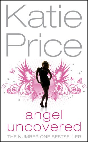 9780099510222: Angel Uncovered