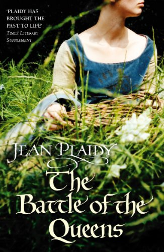 9780099510260: The Battle of the Queens: (Plantagenet Saga)