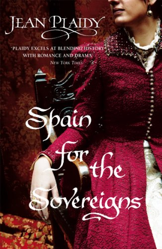 9780099510338: Spain For The Sovereigns (Isabella & Ferdinand Trilogy)