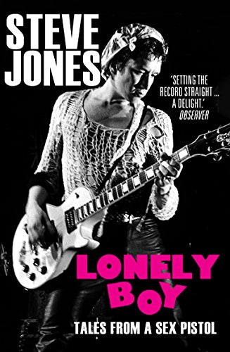 9780099510536: Lonely Boy: Tales from a Sex Pistol