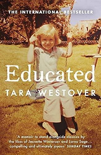 9780099511021: Educated: The international bestselling memoir