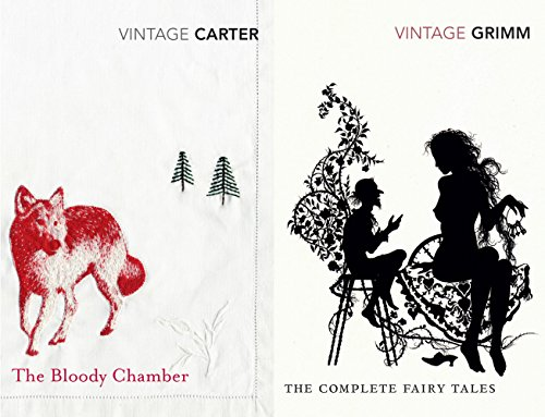 9780099511427: Vintage Fear: The Complete Fairy Tales & The Bloody Chamber (Vintage Classic Twins)