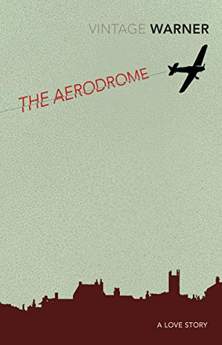 9780099511564: The Aerodrome: A love story (Vintage Classics)