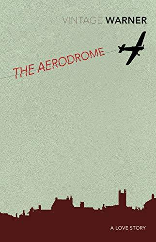 9780099511564: The Aerodrome (Vintage Classics)