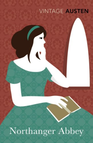 Northanger Abbey (Vintage Classics): Jane Austen