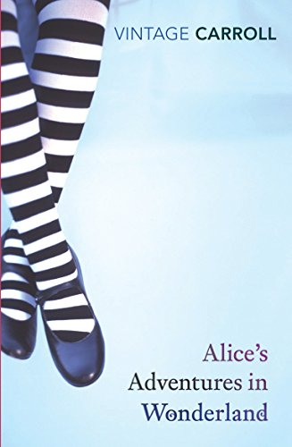 9780099512073: Alice's Adventures in Wonderland and Through the Looking Glass (Vintage Classics)