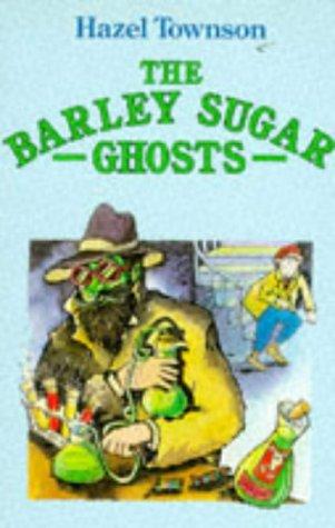9780099512202: The Barley Sugar Ghosts