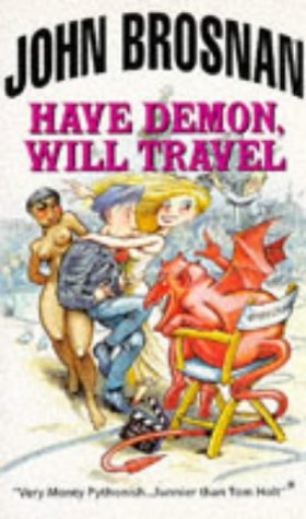 9780099512318: Have Demon Will Travel