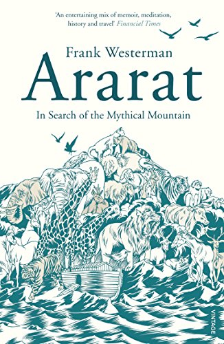 9780099512783: Ararat: In Search of the Mythical Mountain