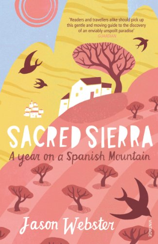 9780099512943: Sacred Sierra: A Year on a Spanish Mountain