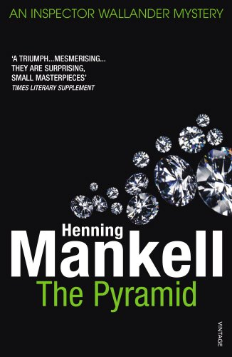 9780099512974: The Pyramid (The Kurt Wallander Stories)