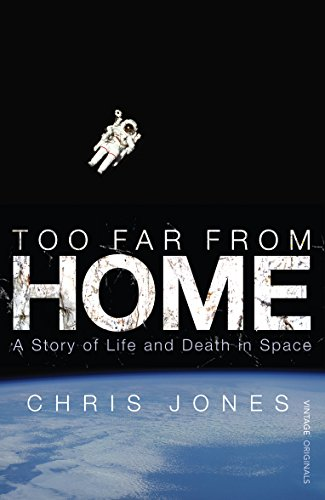 9780099513247: Too Far from Home: A Story of Life and Death in Space