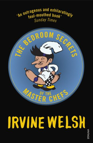 9780099513445: The Bedroom Secrets of the Master Chefs