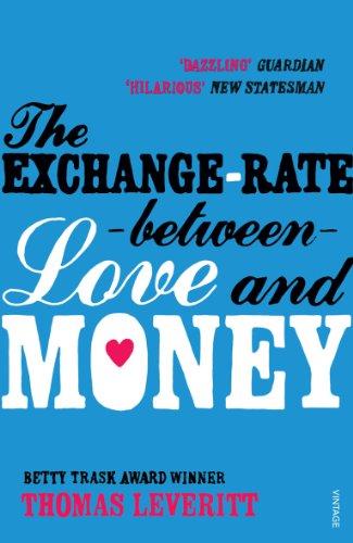 9780099513452: The Exchange-rate Between Love and Money