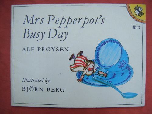 9780099513506: Mrs. Pepperpot's Busy Day