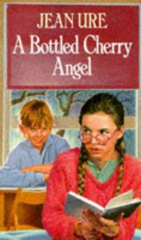 9780099513704: A Bottled Cherry Angel (Beaver Books)