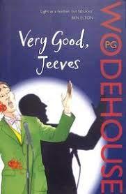 9780099513728: Very Good, Jeeves (Jeeves & Wooster)
