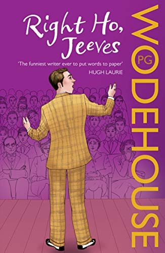 Right Ho, Jeeves: P.G. Wodehouse