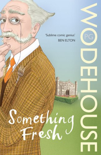 9780099513780: Something Fresh: (Blandings Castle)
