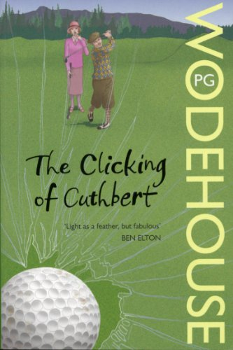 9780099513865: The Clicking of Cuthbert