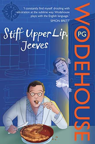 9780099513957: Stiff Upper Lip, Jeeves: (Jeeves & Wooster)
