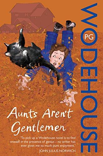 9780099513971: Aunts Aren't Gentlemen: (Jeeves & Wooster)